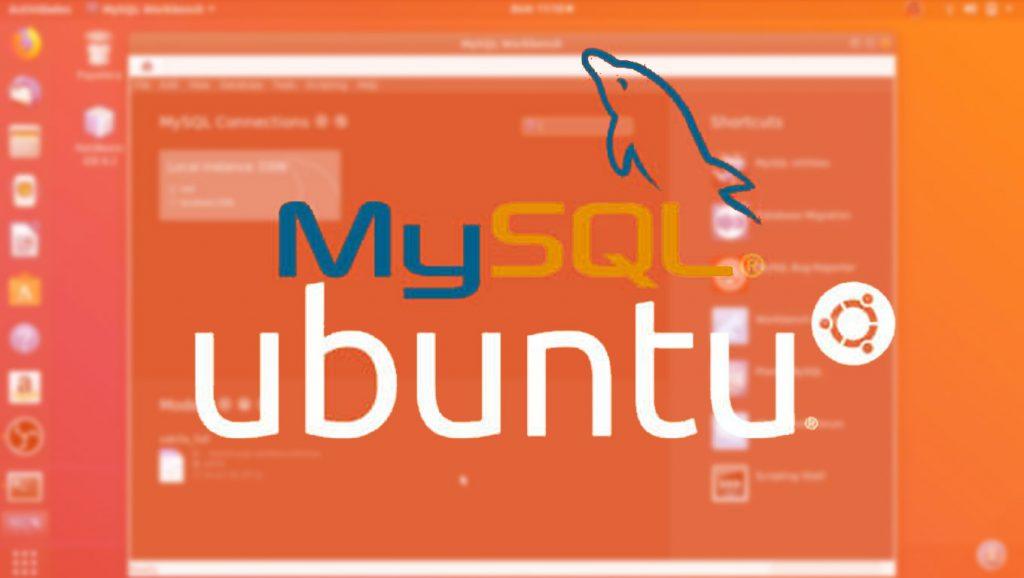 Como Instalar MySQL Server y MySQL Workbench en Ubuntu